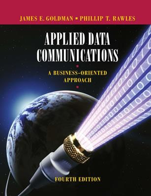 Applied Data Communications By Goldman, James E./ Rawles, Phillip T.
