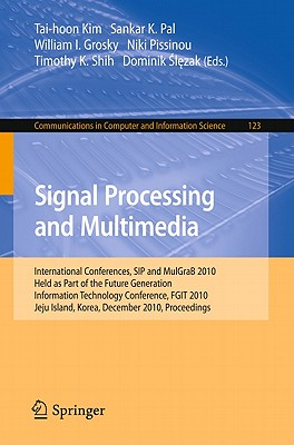 Signal Processing and Multimedia By Shih, Timonthy K. (EDT)